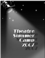 Act One 2007 Theatre Summer Camp Photo Album