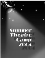 Act One 2004 Theatre Summer Camp Photo Album