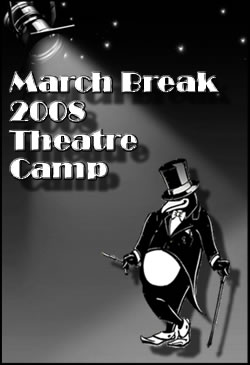 Act One March Break Theatre Camp 2008 Photo Album