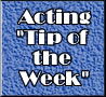 Act One's Acting Tip of the Week