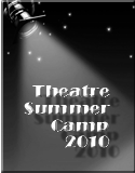 2010 Theatre Summer Camp