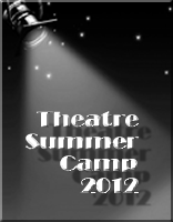 2012 Theatre Summer Camp Photo and Video Album