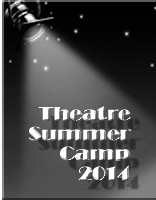 2014 Theatre Summer Camp Photo Gallery