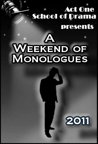 Weekend of Monologues 2011